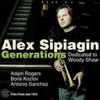Alex Sipiagin - Generations · Dedicated To Woody Shaw