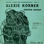Alexis Korner Skiffle Group - 'Blues From The Roundhouse' Vol. 1