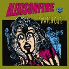 Alexisonfire - Watch Out!