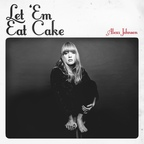 Alexz Johnson - Let 'Em Eat Cake