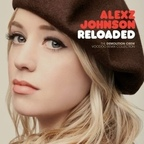 Alexz Johnson - Reloaded · The Demolition Crew Voodoo Remix Collection