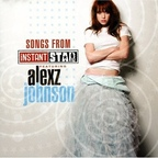 Alexz Johnson - Songs From Instant Star Featuring Alexz Johnson