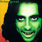 Alice Cooper (US 2) - Alice Cooper Goes To Hell