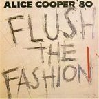 Alice Cooper (US 2) - Flush The Fashion