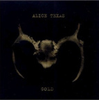 Alice Texas - Gold
