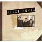 Alice Texas - Sad Days