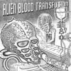 Alien Blood Transfusion - s/t