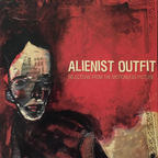 Alienist Outfit - Selections From The Motionless Picture