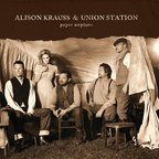 Alison Krauss + Union Station - Paper Airplane