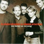 Alison Krauss + Union Station - So Long So Wrong