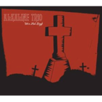 Alkaline Trio - We've Had Enough