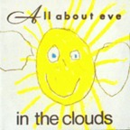 All About Eve - In The Clouds