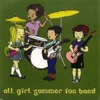 All Girl Summer Fun Band - s/t