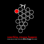 Allen Clapp - Something Strange Happens · Four-Track Forecasts By Allen Clapp 1990-2000