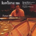 Alon Yavnai Trio - Picture This...