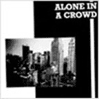 Alone In A Crowd - s/t