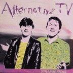 Alternative TV - Strange Kicks
