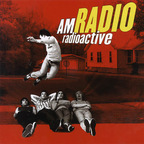 AM Radio - Radioactive