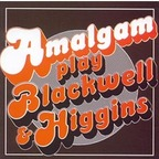 Amalgam - Amalgam Play Blackwell & Higgins