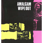 Amalgam - Wipe Out