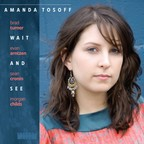 Amanda Tosoff - Wait And See