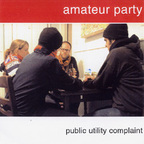 Amateur Party - Public Utility Complaint