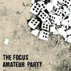 Amateur Party - The Focus