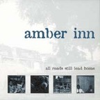 Amber Inn - All Roads Still Lead Home