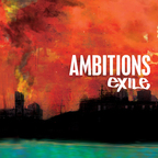 Ambitions - Exile