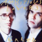 Ambitious Lovers - Greed