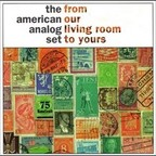American Analog Set - From Our Living Room To Yours