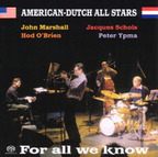 American-Dutch All Stars - For All We Know