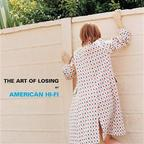 American Hi-Fi - The Art Of Losing