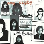 Amy Rigby - Little Fugitive
