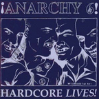 Anarchy 6 - Hardcore Lives!