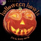 Andrew Gold - Andrew Gold's Halloween Howls · Fun & Scary Music