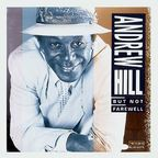 Andrew Hill - But Not Farewell