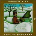 Andrew Hill - Live At Montreux