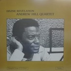 Andrew Hill Quartet - Divine Revelation