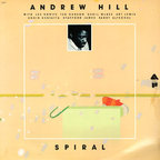 Andrew Hill - Spiral