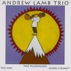 Andrew Lamb Trio - The Pilgrimage