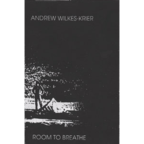 Andrew Wilkes-Krier - Room To Breathe