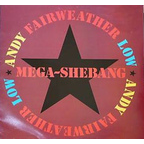 Andy Fairweather Low - Mega-Shebang