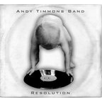 Andy Timmons Band - Resolution