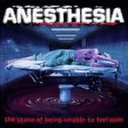 Anesthesia (DE) - The State Of Being Unable To Feel Pain