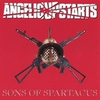 Angelic Upstarts - Sons Of Spartacus