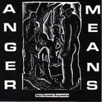 Anger Means - Not Human Anymore