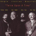 Anglo Italian Quartet - Twice Upon A Time