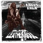 Angus Khan - Black Leather Soul
