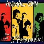 Animal Chin - The Ins & Outs Of Terrorism!